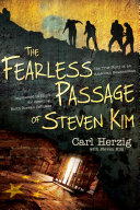 The Fearless Passage of Steven Kim