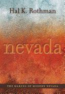 The Making of Modern Nevada