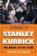 Listening to Stanley Kubrick