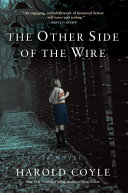 The Other Side of the Wire