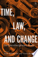 Time  Law  and Change
