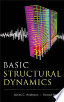 Basic Structural Dynamics - James C  Anderson, Farzad Naeim