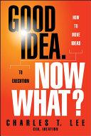 Good Idea. Now What? Pdf/ePub eBook