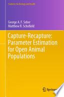 Capture Recapture  Parameter Estimation for Open Animal Populations