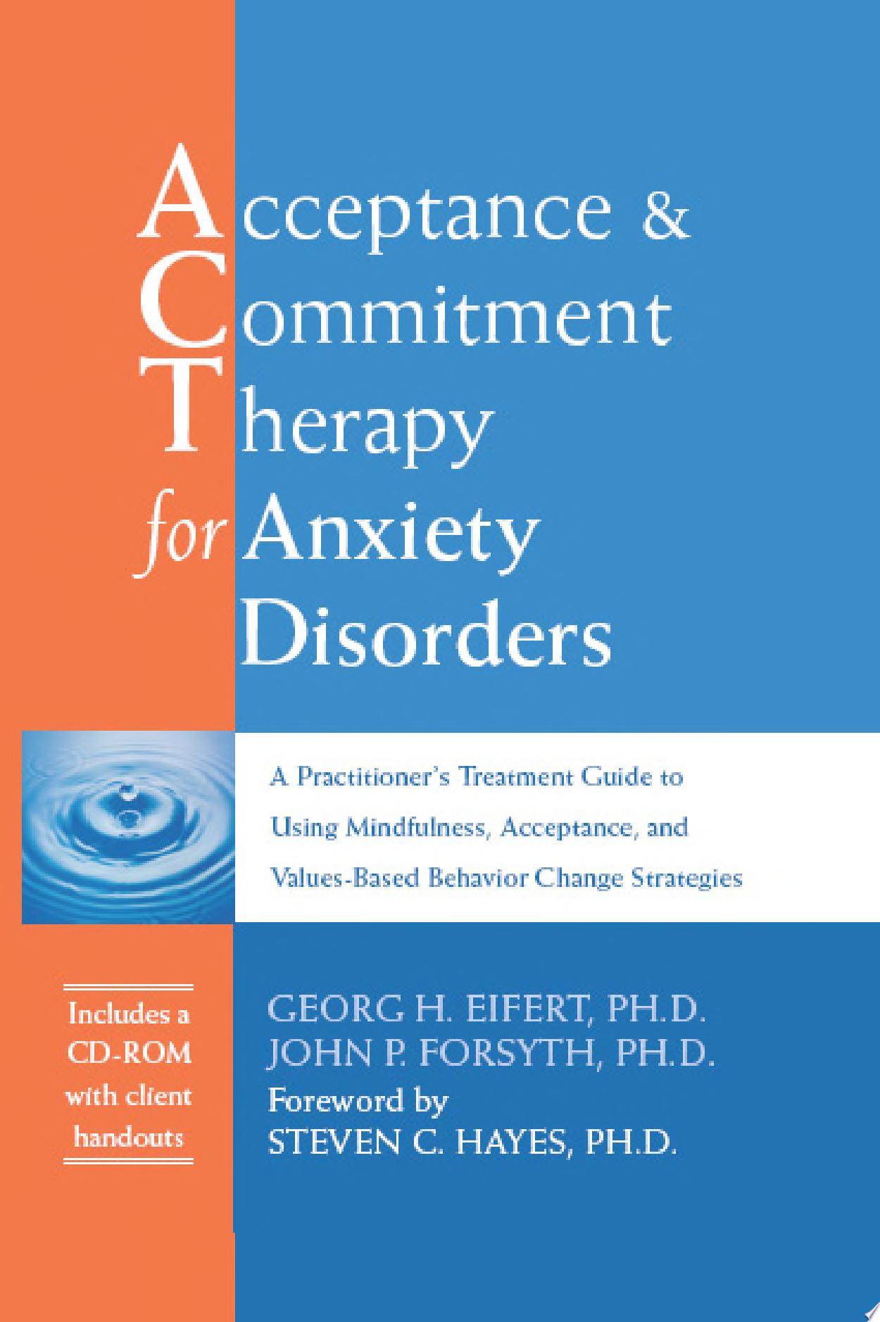 Acceptance   Commitment Therapy for Anxiety Disorders