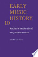 Early Music History: Volume 10  : Studies in Medieval and Early Modern Music