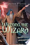 Wilfong The Wizard