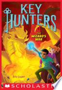 The Wizard s War  Key Hunters  4