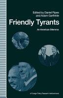Friendly Tyrants