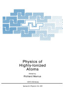 Physics of Highly Ionized Atoms
