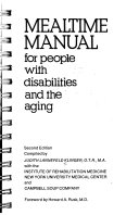 Mealtime Manual for People with Disabilities and the Aging Book PDF