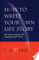 How to Write Your Own Life Story PDF Book