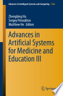 Advances in Artificial Systems for Medicine and Education III