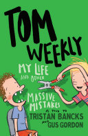 Pdf Tom Weekly 3: My Life and Other Massive Mistakes