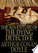 Free The Adventure of the Dying Detective Book