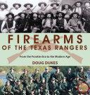 Firearms of the Texas Rangers Pdf/ePub eBook