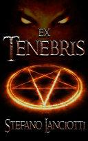 Ex Tenebris Book