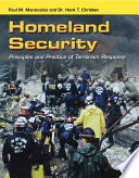 Homeland Security  Principles and Practice of Terrorism Response