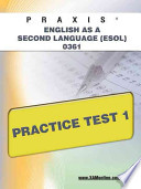 Praxis English as a Second Language (ESOL) 0361 Practice Test 1