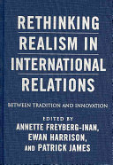 Rethinking Realism in International Relations