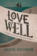 Love Well Pdf/ePub eBook