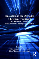 Innovation in the Orthodox Christian Tradition