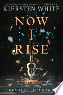 Now I Rise