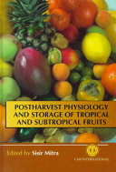 Postharvest Physiology And Storage Of Tropical And Subtropical Fruits Book PDF