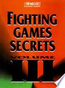 Totally unauthorized fighting secrets III