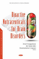 Bioactive Nutraceuticals for Brain Disorders