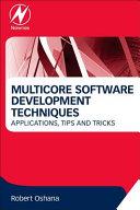 Multicore Software Development