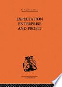 Expectation, Enterprise and Profit