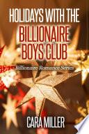 Holidays with the Billionaire Boys Club