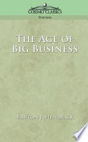 The Age of Big Business Read Online