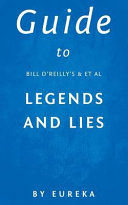 Guide to Bill Oreillys   Et Al Legends and Lies Book