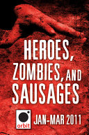 Heroes, Zombies, and Sausages (A Sampler) [Pdf/ePub] eBook