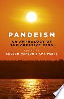 Pandeism  An Anthology of the Creative Mind Book