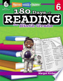 """""""180 Days of Reading for Sixth Grade: Practice, Assess, Diagnose"""" by Kinberg, Margot"""