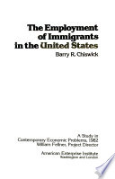 The employment of immigrants in the United States