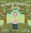 Perfectly Imperfect Family