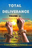 Total Deliverance - Volume 1 ebook