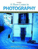 Short Course in Photography Value Package  includes MyPhotographyKit Student Access   Book