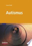 Autismus  : Was Betreuer und Eltern wissen müssen
