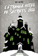 L'étrange hôtel de Secrets' Hill Pdf/ePub eBook