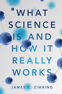 What Science Is and How It Really Works