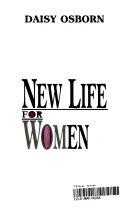 New Life For Women