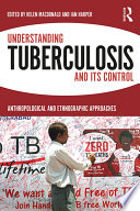 Understanding Tuberculosis and its Control