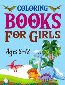 Coloring Books For Girls Ages 8 12 Book