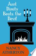 Aunt Dimity Beats the Devil  Aunt Dimity Mysteries  Book 6  Book