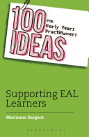 100 Ideas for Early Years Practitioners  Supporting EAL Learners